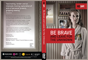 Be Brave and Leave for the Unknown DVD