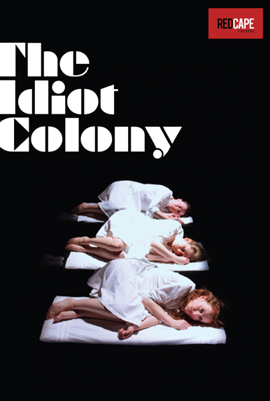 Idiot Colony